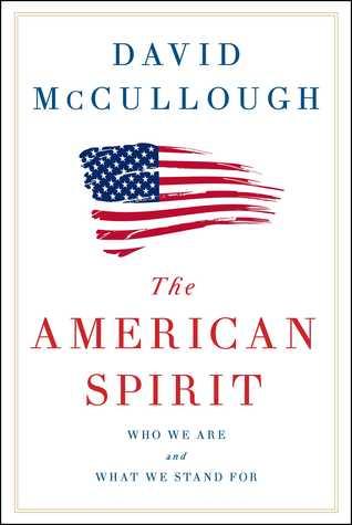 American Spirit by David McCullough