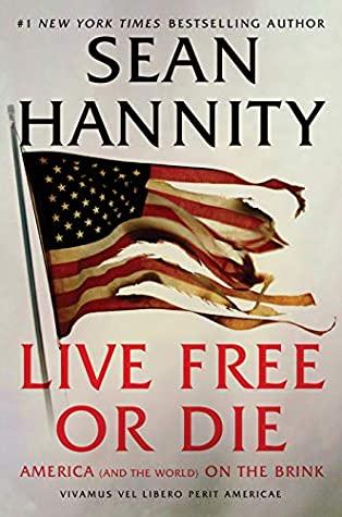 Sean Hannity's Live Free or Die